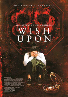 Wish Upon (2 spettacoli)