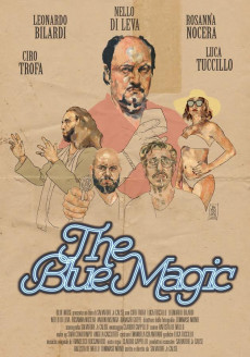 The Blue Magic (2 spettacoli) (Ingresso gratuito)